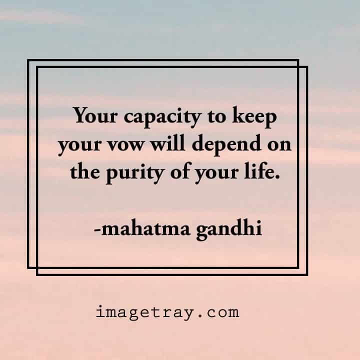mahatma Gandhi quotes about capacity