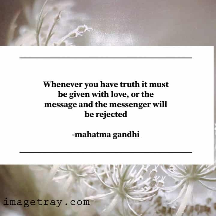 love quotes on mahatma Gandhi