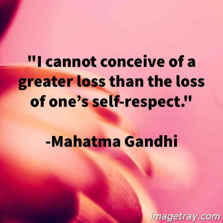 Gandhi quotes on self respect