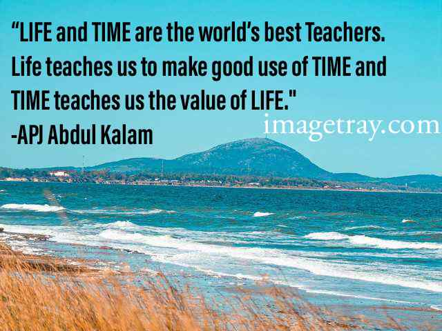 abdul kalam quotes on life and time