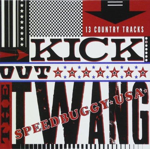 Speedbuggy USA - Kick Out The Twang (2017) [FLAC] Download