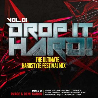 VA - Drop It Hard! Vol.01 The Ultimate Hardstyle Festival Mix (2019) [FLAC] Download
