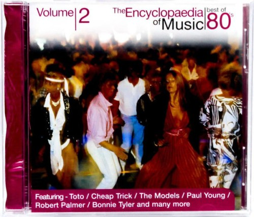 VA - The Encyclopaedia of Music  Best Of 80's Volume 2 (2004) [FLAC] Download