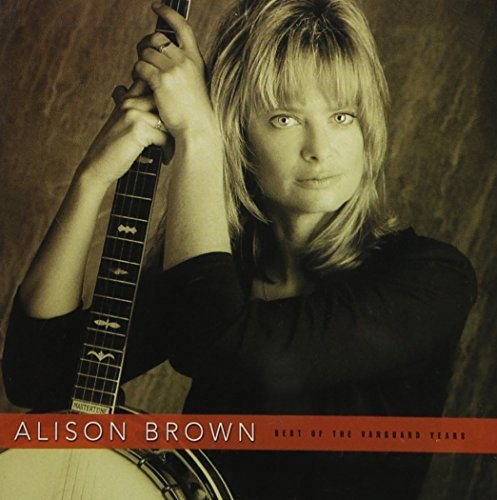 Alison Brown - Best Of The Vanguard Years (2002) [FLAC] Download
