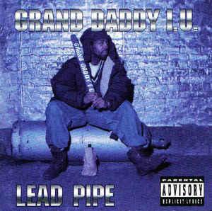 Grand Daddy I.U. - Lead Pipe (1994) [FLAC] Download
