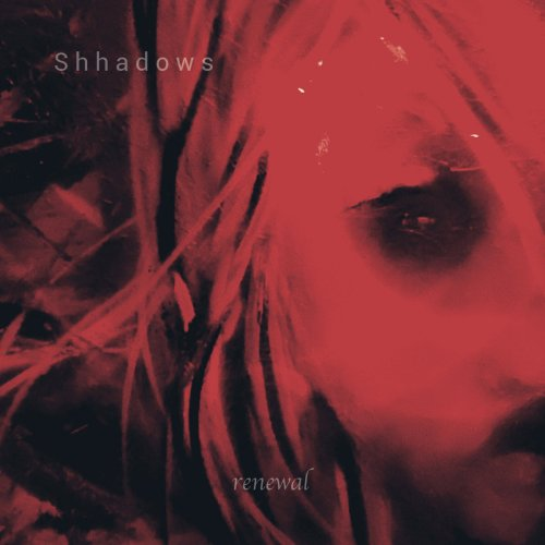 Shhadows - Renewal (2020) [FLAC] Download