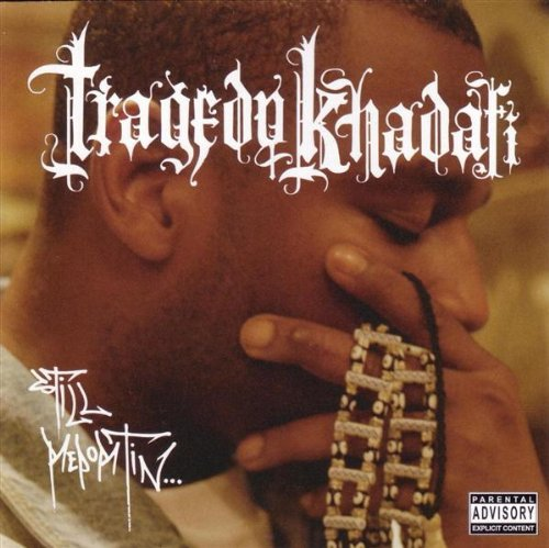Tragedy Khadafi - Still Reportin... (2003) [FLAC] Download