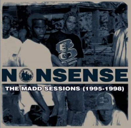 The Mischievous LQ & The Mad Mischief Crew - Nonsense: The Madd Sessions (1995-1998) (2020) [FLAC] Download
