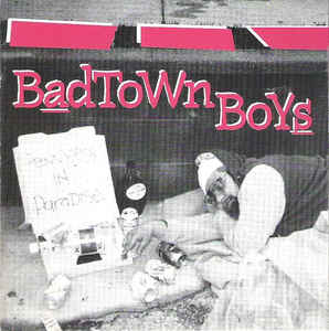 Badtown Boys - Pennyless In Paradise (1993) [FLAC] Download