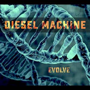 Diesel Machine - Evolve (2020) [FLAC] Download