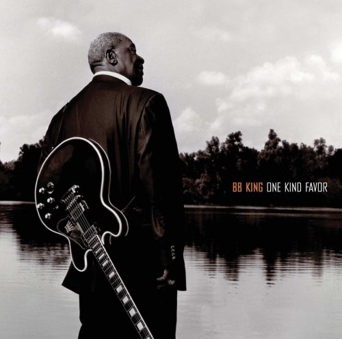 B.B. King - One Kind Favor (2008) [FLAC] Download
