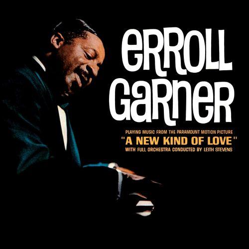 Erroll Garner - A New Kind of Love (2019) [FLAC] Download