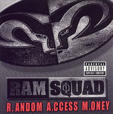 Ram Squad - R.Andom A.ccess M.oney (2001) [FLAC] Download