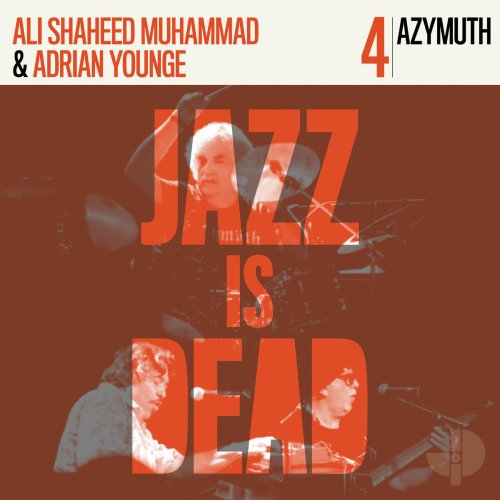Azymuth, Adrian Younge and Ali Shaheed Muhammad - Jazz is Dead 4 (2020) [FLAC] Download