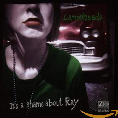 Lemonheads - It's A Shame About Ray (1993) [FLAC] Download