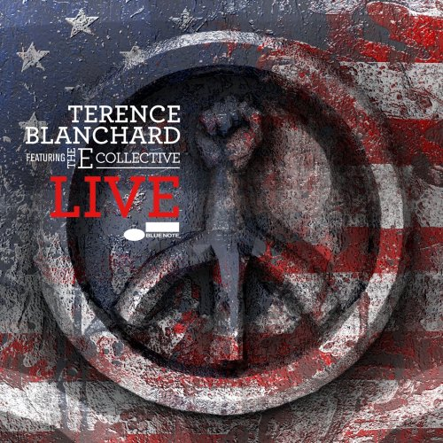 Terence Blanchard featuring The E-Collective - Live (2018) [FLAC] Download