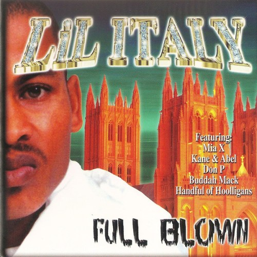 Lil Italy - Full Blown (2001) [FLAC] Download