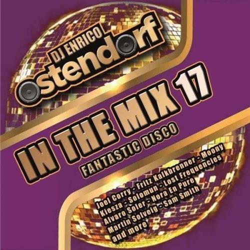 VA - DJ Enrico Ostendorf In The Mix 17 Fantastic Disco (2020) [FLAC] Download