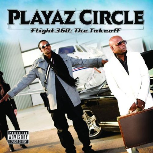 Playaz Circle - Flight 360: The Takeoff (2009) [FLAC] Download