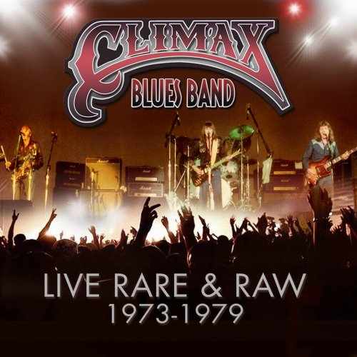 Climax Blues Band - Live Rare And Raw 1973-1979 (2014) [FLAC] Download