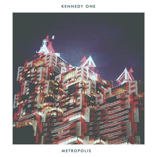 Kennedy One - Metropolis (2020) [FLAC] Download