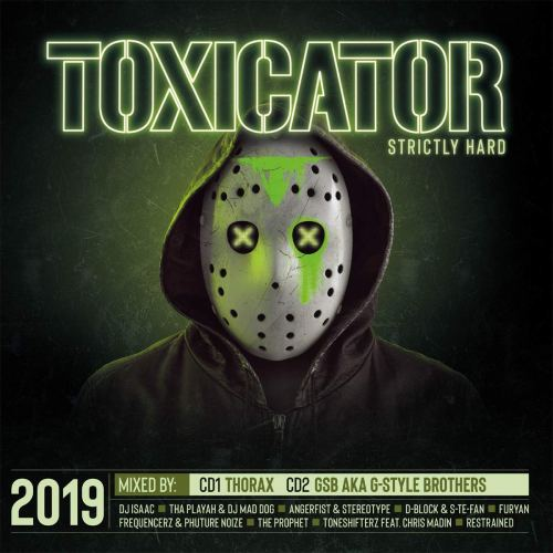 VA - Toxicator 2019  Strictly Hard (2019) [FLAC] Download