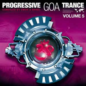 VA - Progressive Goa Trance Volume 5 (2007) [FLAC] Download