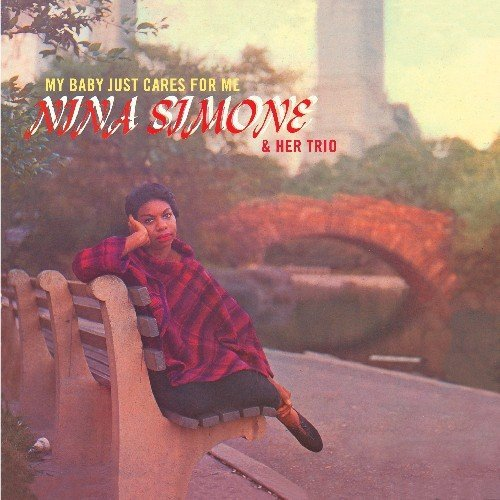 Nina Simone & Her Trio - My Baby Just Cares For Me (2011) [FLAC] Download