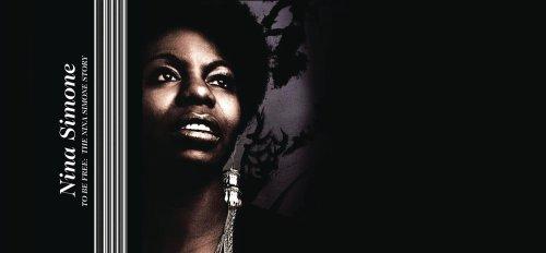 Nina Simone - To Be Free: The Nina Simone Story (2008) [FLAC] Download