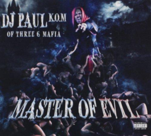 DJ Paul K.O.M Of Three 6 Mafia - Master Of Evil (2015) [FLAC] Download