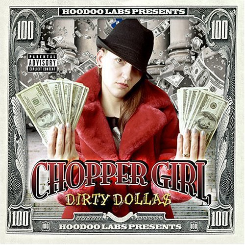 Chopper Girl - Dirty Dolla$ (2004) [FLAC] Download