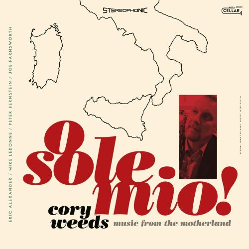 Cory Weeds - O Sole Mio! Music From The Motherland (2021) [FLAC] Download