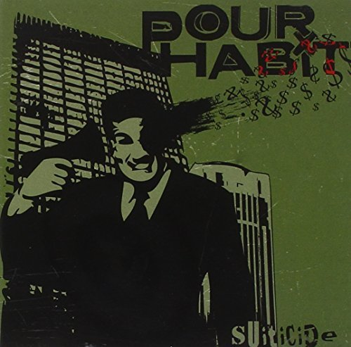 Pour Habit - Suiticide (2009) [FLAC] Download