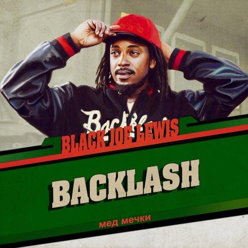 Black Joe Lewis & The Honeybears - Backlash (2017) [FLAC] Download
