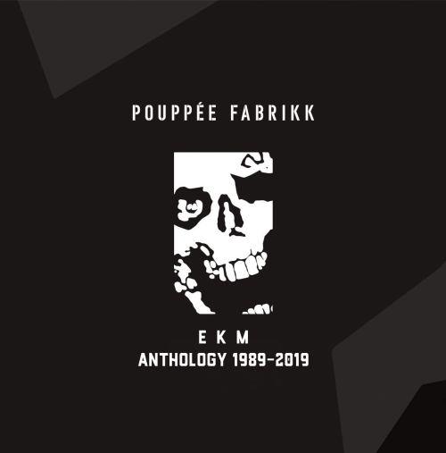 Pouppée Fabrikk - EKM Anthology 1989-2019 (2020) [FLAC] Download