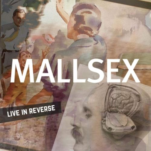 MALLSEX - Live in Reverse (2019) [FLAC] Download