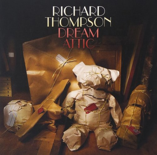 Richard Thompson - Dream Attic (2010) [FLAC] Download