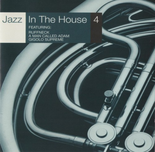 VA - Jazz In The House 4 (1997) [FLAC] Download