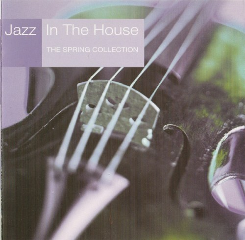 VA - Jazz in the House 8 The Spring Collection (2000) [FLAC] Download
