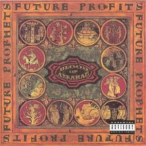 Blood Of Abraham - Future Profits (1993) [FLAC] Download