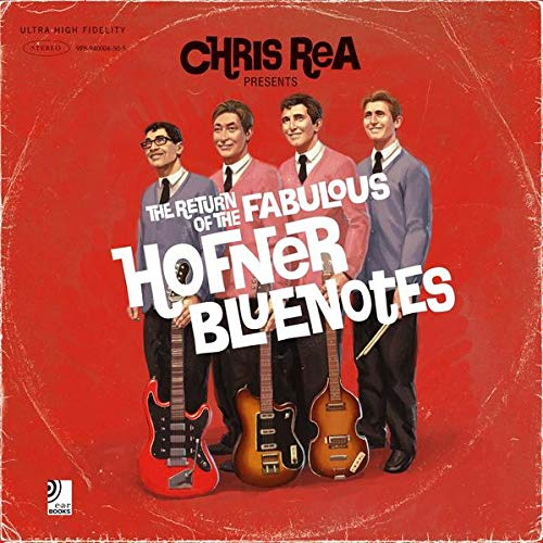 Chris Rea - The Return Of The Fabulous Hofner Bluenotes (2008) [FLAC] Download