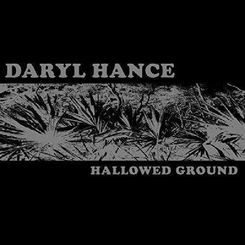 Daryl Hance - Hallowed Ground (2000) [FLAC] Download
