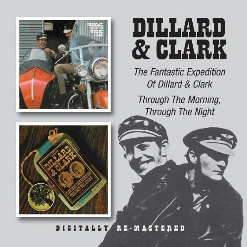 Dillard And Clark - The Fantastic Expedition Of Dillard And Clark (1986) [FLAC] Download