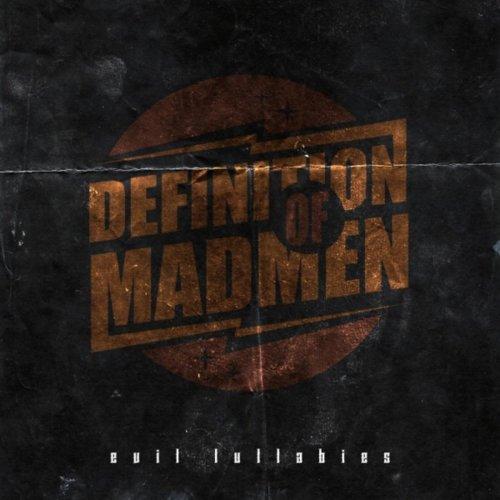 Definition Of Madmen - Evil Lullabies (2014) [FLAC] Download