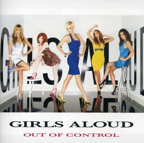 Girls Aloud - Out Of Control (2008) [FLAC] Download