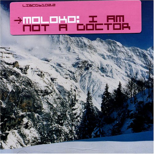 Moloko - I Am Not A Doctor (1998) [FLAC] Download