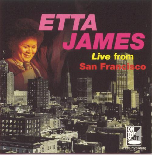 Etta James - Live From San Fransciso (1994) [FLAC] Download