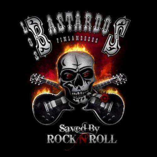 Los Bastardos Finlandeses - Saved By Rock n roll (2011) [FLAC] Download