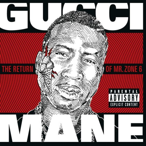 Gucci Mane - The Return Of Mr. Zone 6 (2011) [FLAC] Download