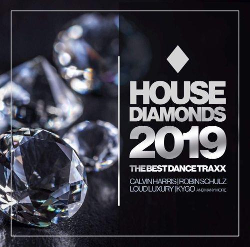 VA - House Diamonds 2019  The Best Dance Traxx (2019) [FLAC] Download